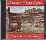 Anabaptist Martyr Hymns CD
