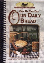Give Us Our Daily Bread