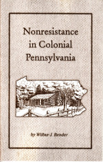 Nonresistance in Colonial Pennsylvania