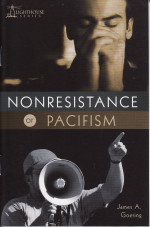 Nonresistance or Pacifism