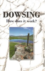 Dowsing How Does It Work