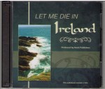 Let Me Die in Ireland Audiobook