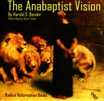 The Anabaptist Vision Audiobook
