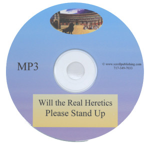 Will the Real Heretics Please Stand Up Audiobook  mp3 CD