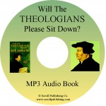 Will the Theologians Please Sit Down audiobook