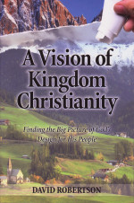 A Vision of Kingdom Christianity
