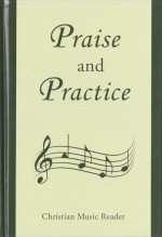 Praise and Practice
